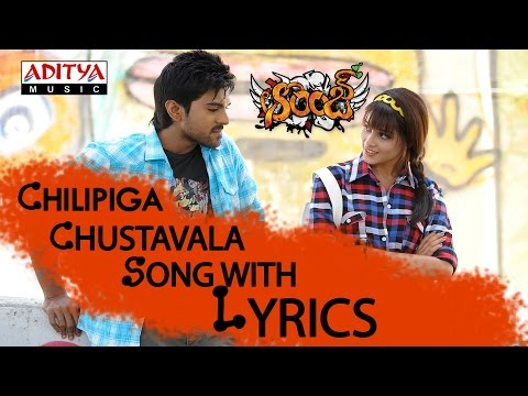 Orange Full Songs With Lyrics - Chilipiga Choosthavala Song - Ram Charan Tej, Genelia