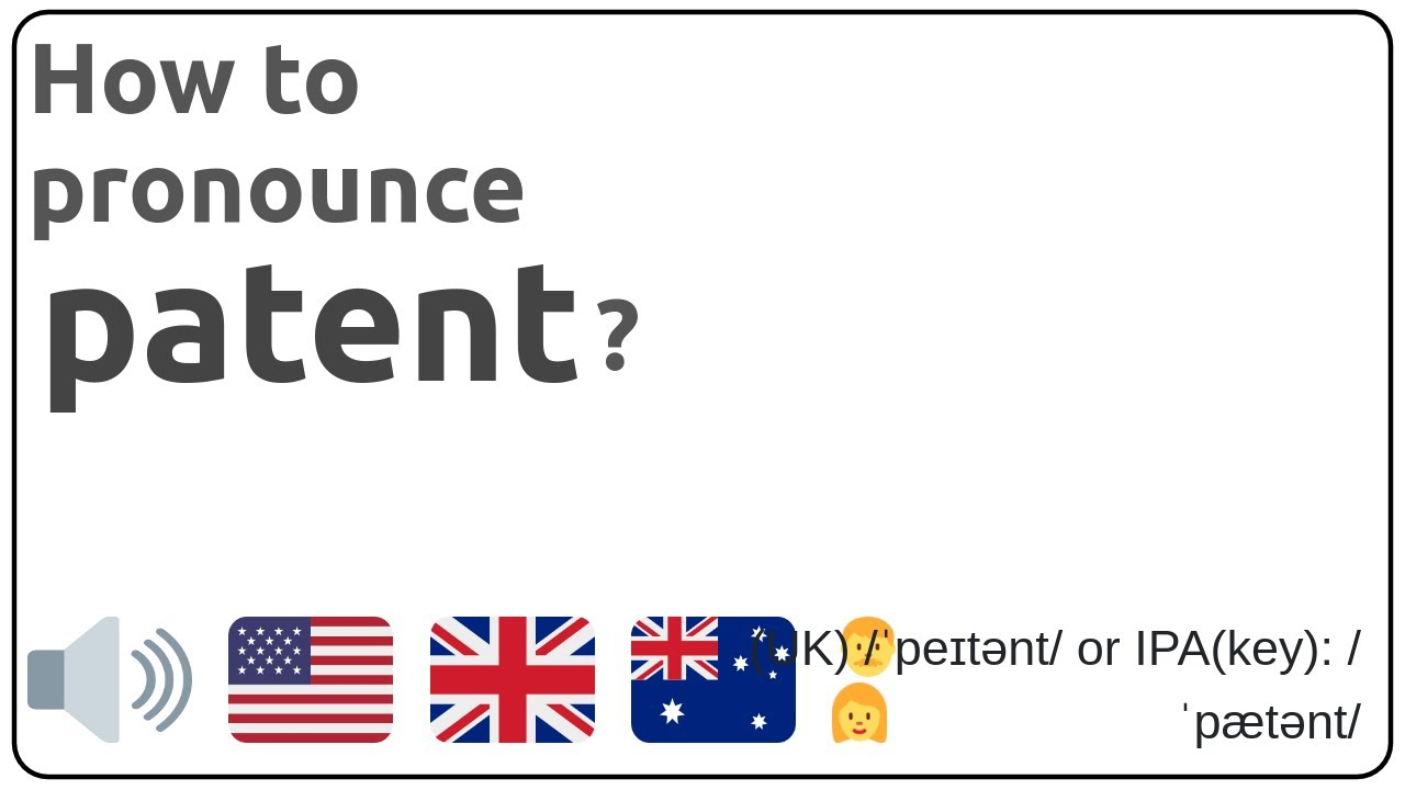 How to pronounce patent in english?