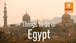 Things not to miss in Egypt