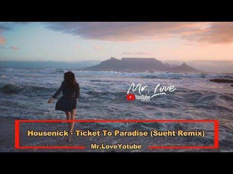 Housenick - Ticket