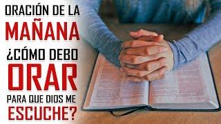 ORACION DE LA MAÑANA 🙏🏻 5 PASOS PARA APRENDER A ORAR 🙏🏻COMO JESUS NOS ENSEÑO