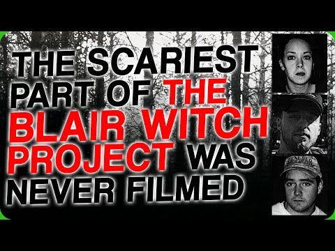 The Scariest Part of 'The Blair Witch Project' was Never Filmed