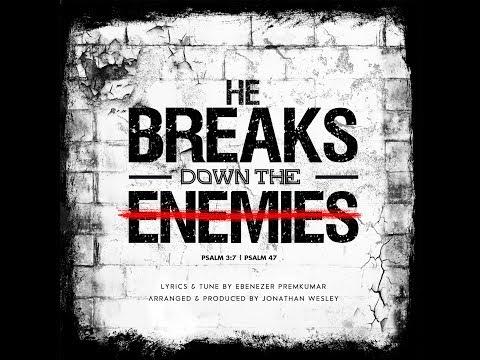 He Breaks Down The Enemies   Praise & Worship Song   Ebenezer Premkumar Mp3