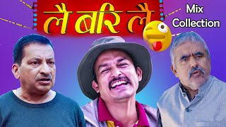 Lai Bari Lai |Nepali Comedy Serial | Mix Collection Funny &  Best Episode -Rajaram,Suresh,Ramchandra