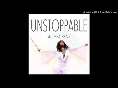 Althea Rene - Unstoppable
