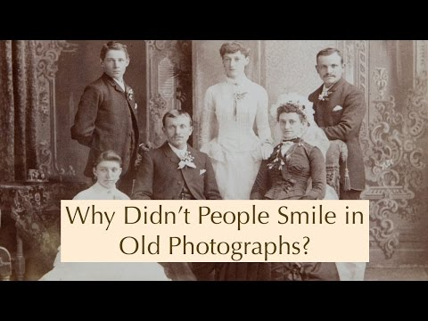 Why Didn't People Smile In Old Photographs?