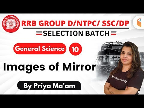 2:00 PM - RRB Group D/NTPC/SSC/DP 2019-20 | GS by Priya Choudhary | Images of Mirror