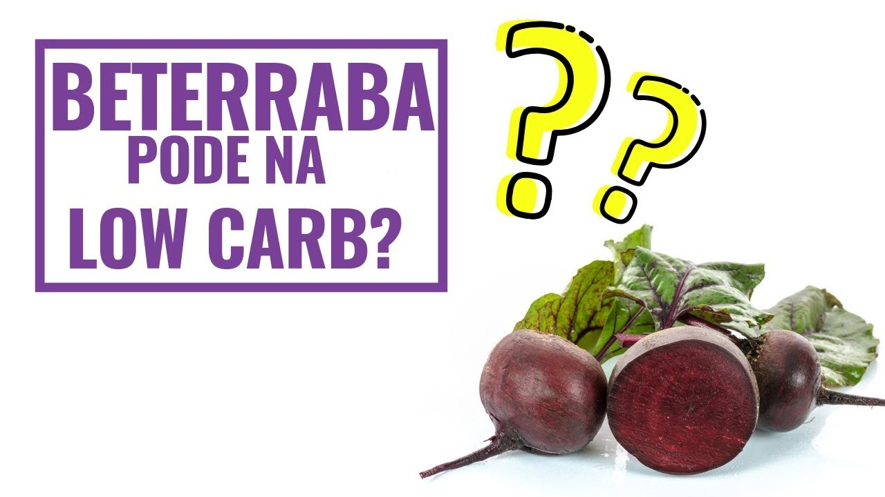 Beterraba dieta low carb