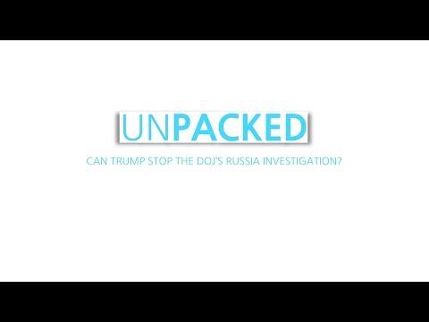 Unpacked: Can Trump stop the DOJ's Russia investigation?