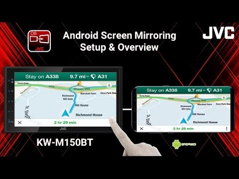 JVC KW-M150BT Digital Multimedia Receiver - Android Screen Mirroring Setup & Overview