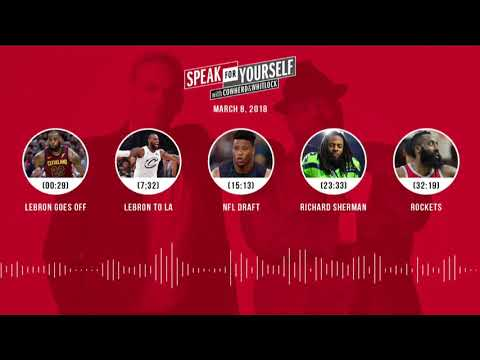 SPEAK FOR YOURSELF Audio Podcast (3.8.18) with Colin Cowherd, Jason Whitlock | SPEAK FOR YOURSELF