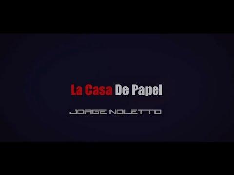 Jorge Noletto - La Casa De Papel (Remix)