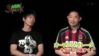 Spark!プレミアム【ベストメンバーネタライブ vol.5】 0:31- 楽屋トー...