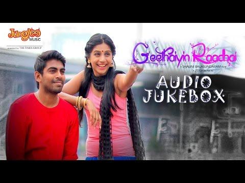 Geethaiyin Raadhai Jukebox | Ztish | Shalini Balasundaram