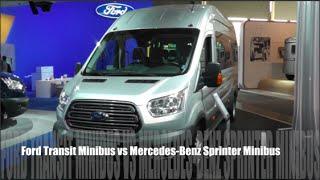 Ford Transit Minibus 2015 vs Mercedes-Benz Sprinter Minibus 2015