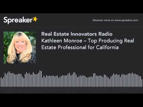 Kathleen Monroe – Top Producing Real Estate Professional for California