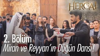 Miran ve Reyyanın düğün dansı - Hercai 2. Bölüm