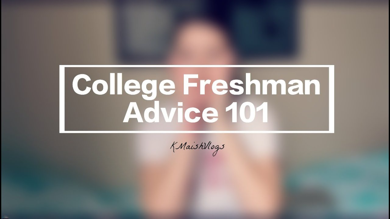 college freshman dating advice