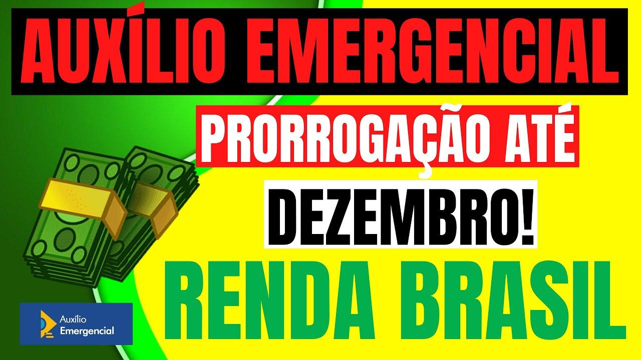 PRORROGAÇÃO DO AUXÍLIO EMERGENCIAL ATÉ DEZEMBRO / RENDA BRASIL / ÚLTIMAS NOTÍCIAS