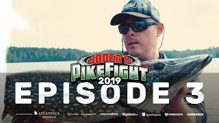 Pike Fight 2019 - Episode 3