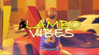 MECHITO - LAMBO VIBES (Beat by Zinobeatz & Jermaine Penniston / prod. by Adrian Louis)