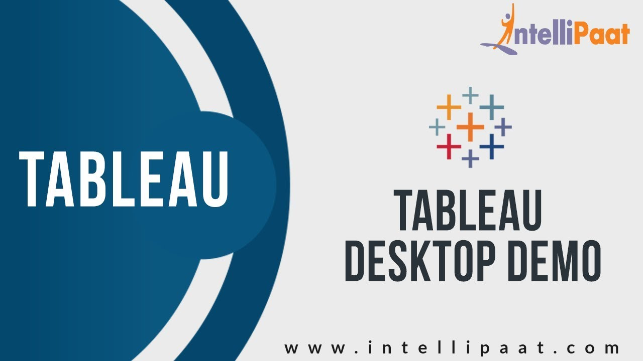 tableau desktop demo | tableau training for beginners | intellipaat