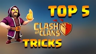 5 Tricks that every Clash of Clans Player Should Know...Check Out !