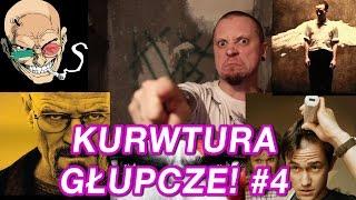 KURWTURA, GŁUPCZE! #4 - ŁYSI