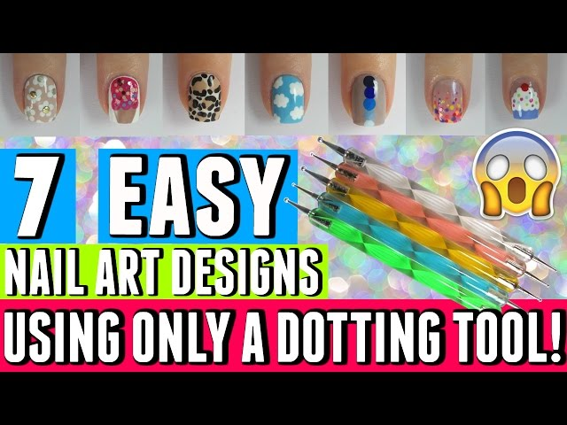 7 Great Ideas In Nail Art That Only Require Dotting Tools Nail Art