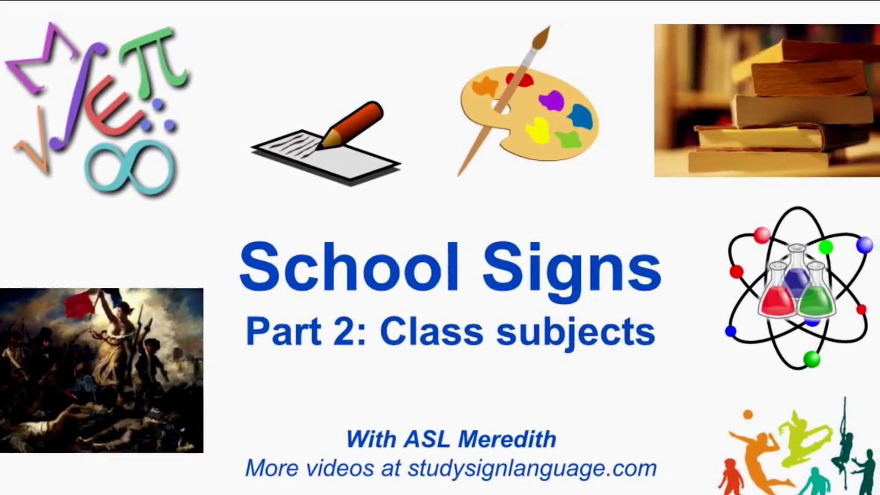 learn asl beginner school vocabulary for class subjects youtube