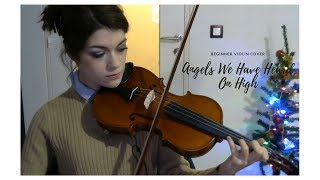 Angels We Have Heard On High- Beginner 1 year 11 months (violin cover)