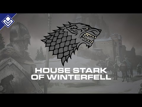 House Stark of Winterfell  A Song of Ice And Fire