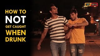 How to NOT get caught WHEN DRUNK || Funchod Entertainment || Funcho | FC