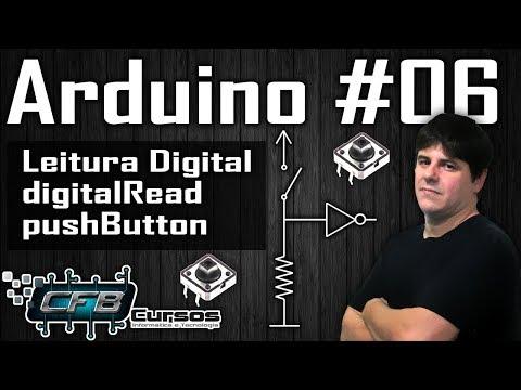 Curso De Arduino #06 - Lendo Portas Digitais, DigitalRead, PushButton