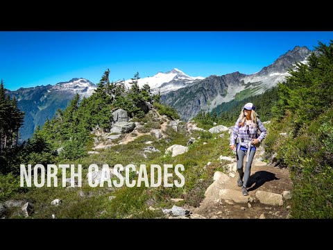 Backpacking North Cascades National Park 4K | Cascade Pass | Pelton Basin