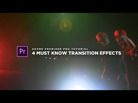 4 SICK MUST KNOW Transitions For Your Music Videos! | Adobe Premiere Pro CC (NO PLUGINS REQUIRED)