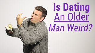 Why You Should Date an Older Guy