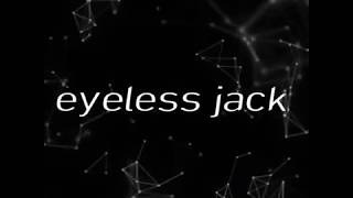 eyeless jack ไทย