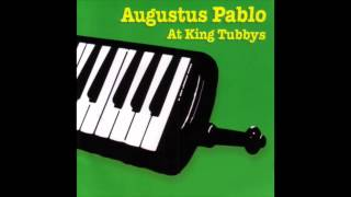 Augustus Pablo At King Tubbys (Full Album)