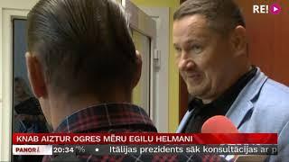 KNAB aiztur Ogres mēru Egilu Helmani