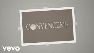 Ricardo Montaner - Convénceme (Lyrics video)