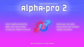 Alpha Pro v2 ♂ Deep Sleep Programming Natural Self Confidence ♀ Law of Attraction Confidence Booster
