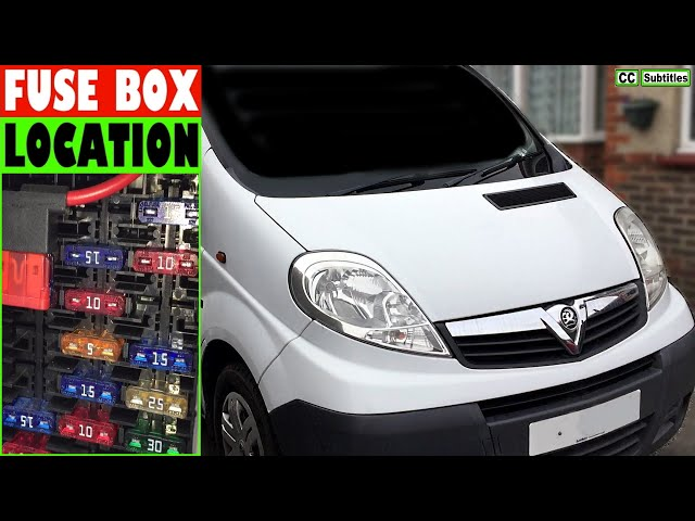 vauxhall vivaro fuse box location and how to check fuses on ...  arcar
