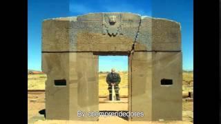 Enigmas del Mundo  - La Puerta del Sol de Tiahuanaco