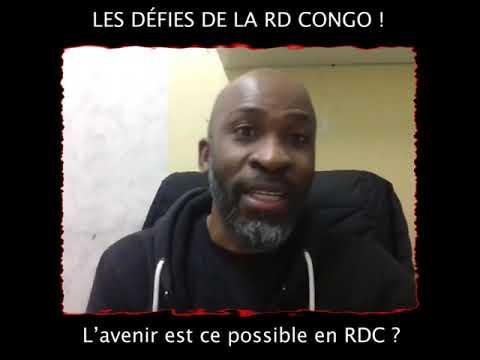 LES DEFIES DE LA RD CONGO! ( la reflections)