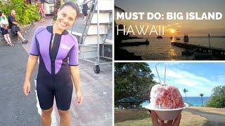 Big Island Hawaii: Must-Do Attractions