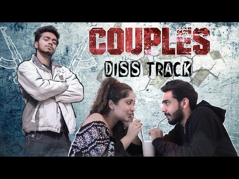 Singles Diss Couples || Diss Track || DLR