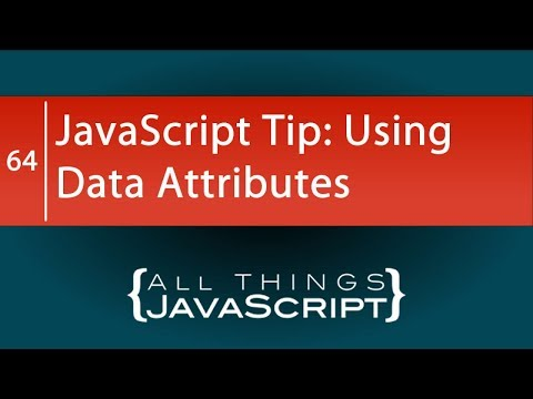 JavaScript Tip: Using Data Attributes