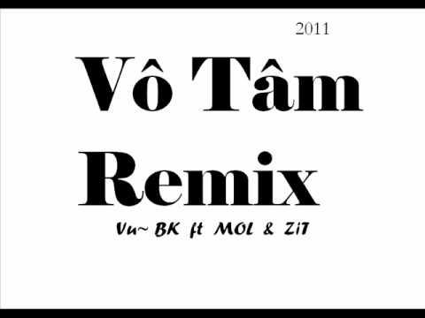 Vô Tâm Remix