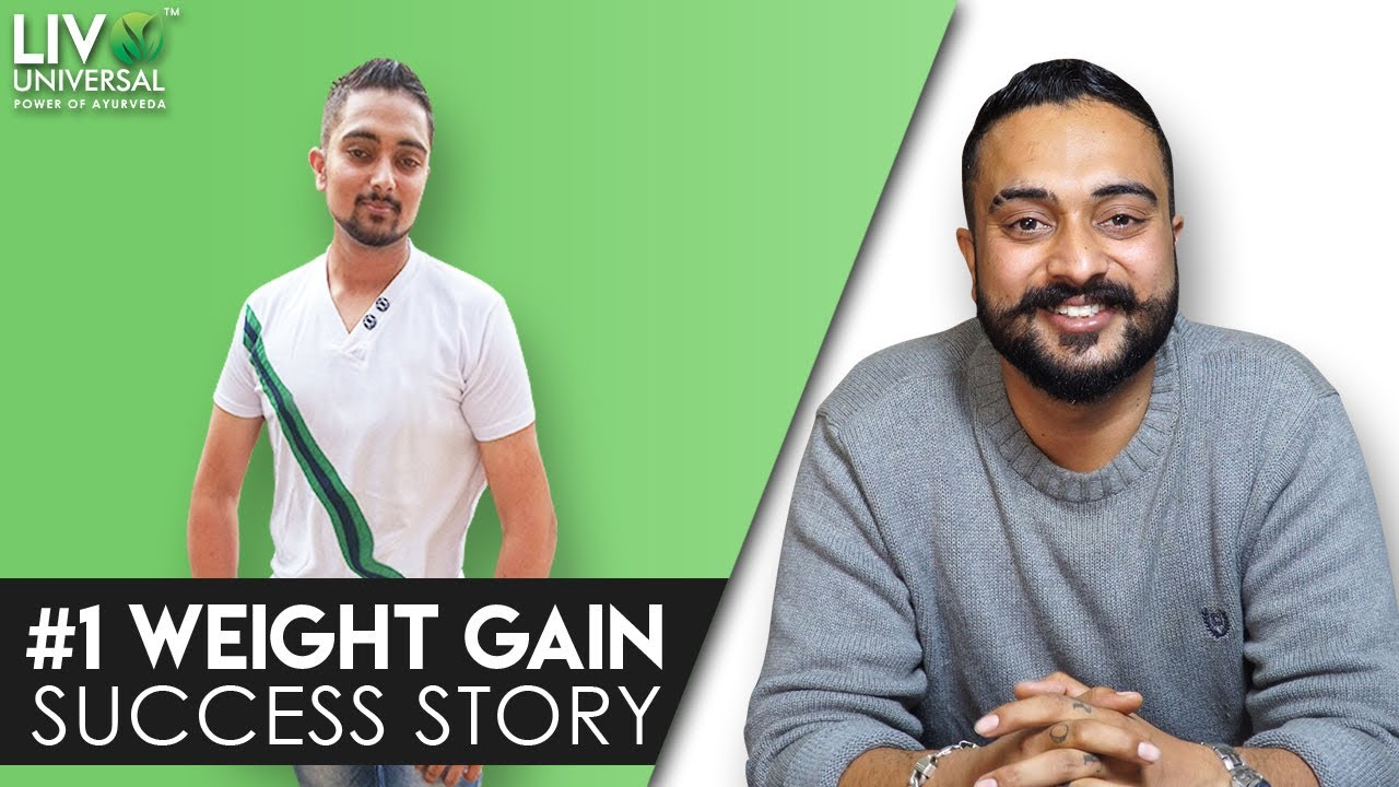 How I Gained 17KG Weight Within 6 Months - Success Story By Arsh Dhaliwal   Livo Universal